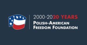 Polish-American Freedom Foundation: 2000-2020